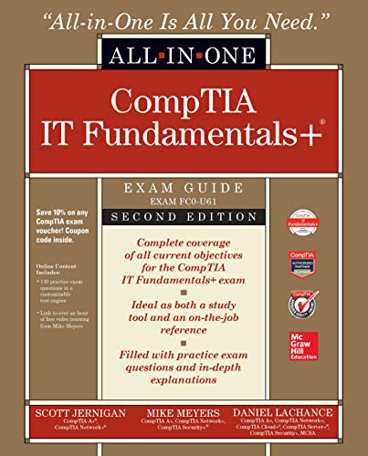 CompTIA IT Fundamentals+ All-in-One Exam Guide, Second Edition (Exam FC0-U61) (English Edition)