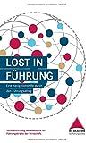 Lost in Führung: Eine Navigationshilfe durch den Führungsalltag