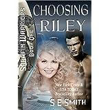 Choosing Riley (Sarafin Warriors Book 1) (English Edition)