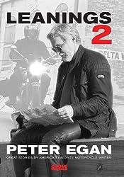 Leanings 2: Great Stories by America's Favorite Motorcycle Writer by Peter Egan (2010-01-11)