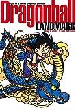 Dragon Ball Landmark 1 by Akira Toriyama(1905-07-01) - Planeta de agostini - 01/01/2009