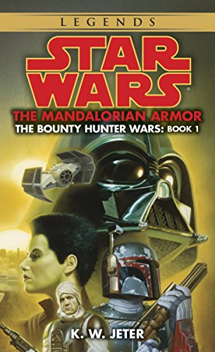 The Mandalorian Armor: Star Wars Legends (The Bounty Hunter Wars) (Star Wars: The Bounty Hunter Wars Book 1) (English Edition)