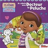 Docteur la peluche,l'Hôpital des jouets : Je colorie avec docteur la peluche