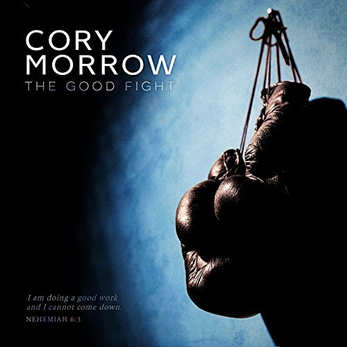 Good Fight by Cory Morrow