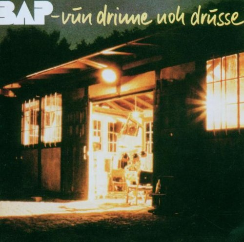 Bap: Vun Drinne Noh Drusse (Remaster) (Audio CD)
