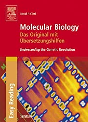 Molecular Biology: Das Original mit Übersetzungshilfen: Understanding the Genetic Revolution (SAV Biowissenschaften)
