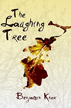 The Laughing Tree by [Knox, Benjamin]