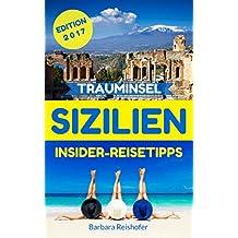 TRAUMINSEL SIZILIEN: Insider-Reisetipps: Reiseführer