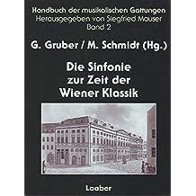 Handbuch der musikalischen Gattungen, 15 Bde., Bd.2, Die Sinfonie der Wiener Klassik