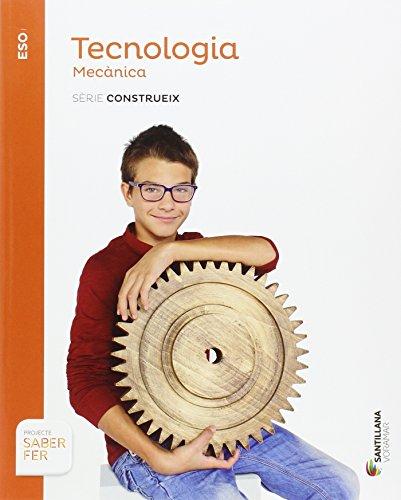 TECNOLOGIA MECANICA SERIE CONSTRUIEX SABER FER - 9788490587799