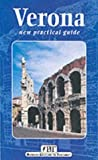 Verona: Practical Guide (Bonechi Travel Guides)