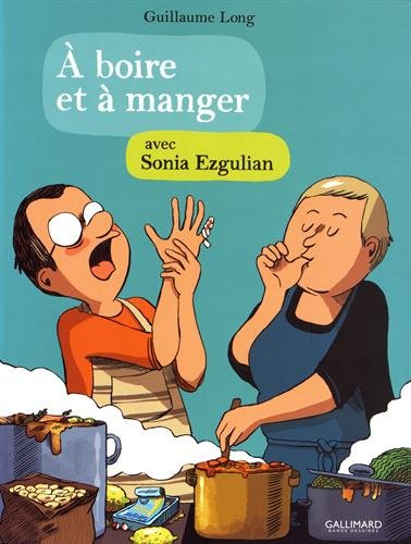 boire et  manger avec Sonia Ezgulian