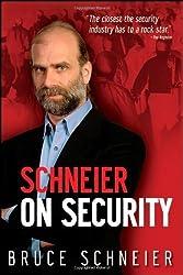 Schneier on Security by Schneier, Bruce (2008) Hardcover