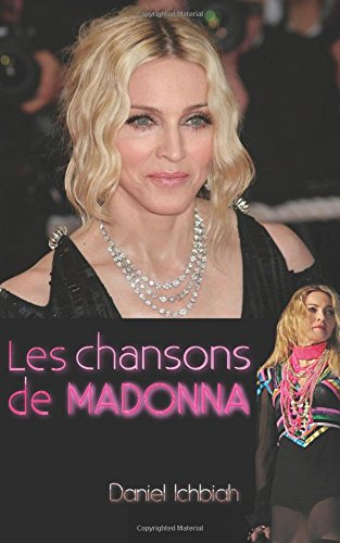 Les chansons de Madonna par Daniel Ichbiah