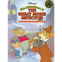 Disney's the Adventures of the Great Mouse Detective (Classic Storybook)