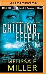 Chilling Effect (An Aroostine Higgins Novel) by Melissa F. Miller (2015-06-16)