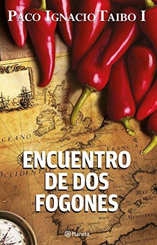Descargar Libro Encuentro de dos fogones de Paco Ignacio Taibo I