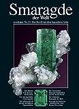 Smaragde: Der kostbarste Beryll, der teuerste Edelstein (extraLapis) - Dietmar Schwarz, Rupert Hochleitner