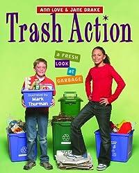 Trash Action: A Fresh Look at Garbage
