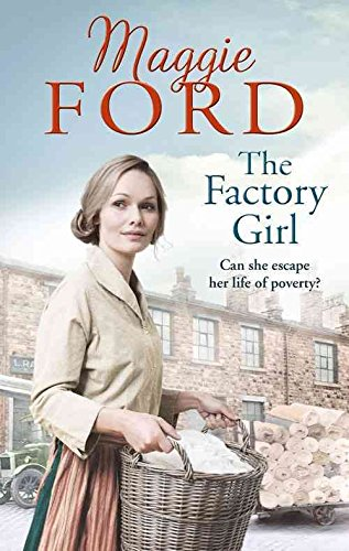 [(The Factory Girl)] [By (author) Maggie Ford] published on (August, 2015)