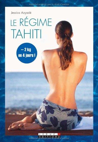 Le régime Tahiti
