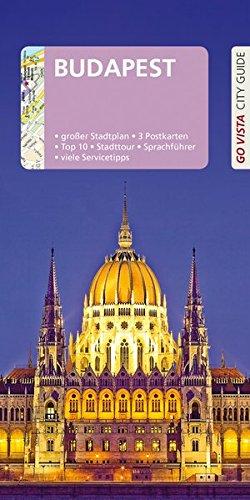 GO VISTA: Reiseführer Budapest (Go Vista City Guide)