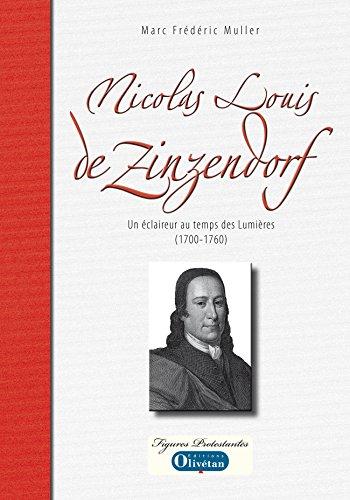 Nicolas-Louis de Zinzendorf (Figures protestantes) par Marc-Frédéric Muller