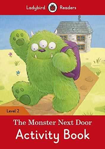 THE MONSTER NEXT THE DOOR ACTIVITY BOOK (LB) (Ladybird)