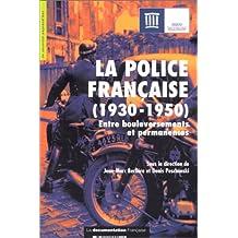 La police française : 1930-1950 - Entre bouleversements et permanences
