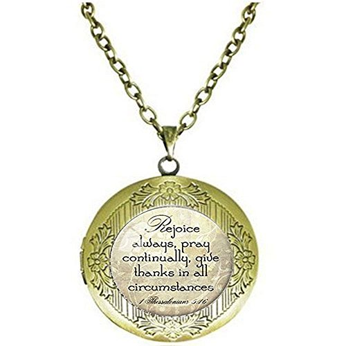 1Thessalonicher 5: 16–18Rejoice Medaillon Halskette Bibel Zitat Anhänger Schrift Halskette Christian Anhänger Christliches Geschenk für christlichen Bibel Vers