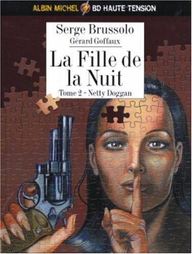 La fille de la nuit, Tome 2 : Netty Dogan