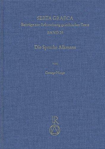 die-sprache-alkmans-textgeschichte-und-sprachgeschichte