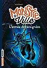 Monstreville, tome 2 : L'armée des araignées par Heath