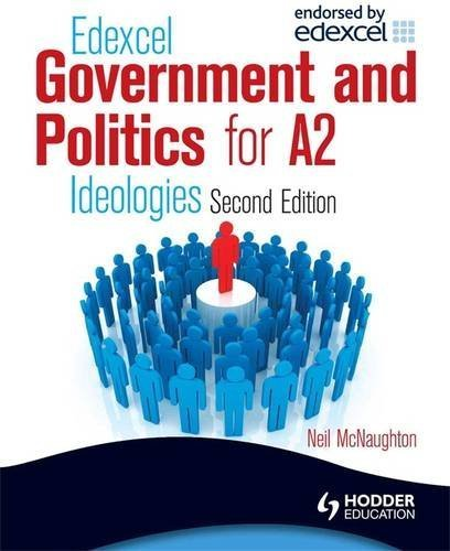Edexcel Government & Politics for A2: Ideologies by Neil McNaughton (2009-06-26)