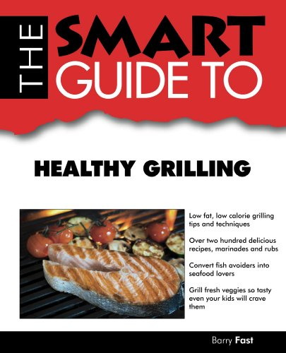 Download pdf by barry fast smart guide to healthy grilling smart download pdf by barry fast smart guide to healthy grilling smart guides forumfinder Image collections