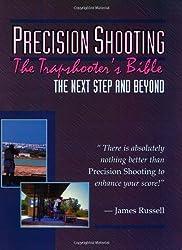 Precision Shooting: Trap Shooter's Bible