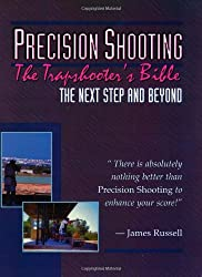 Precision Shooting: The Trapshooter's Bible