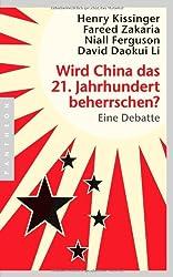 Wird China das 21. Jahrhundert beherrschen?: Eine Debatte