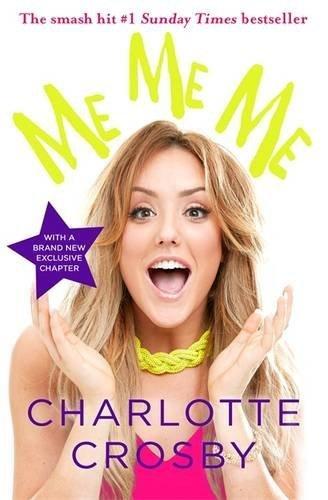 ME ME ME by Charlotte Crosby (2016-07-26)