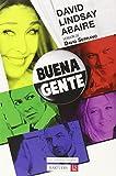 Buena Gente (Max No Te Pongas Estupendo)