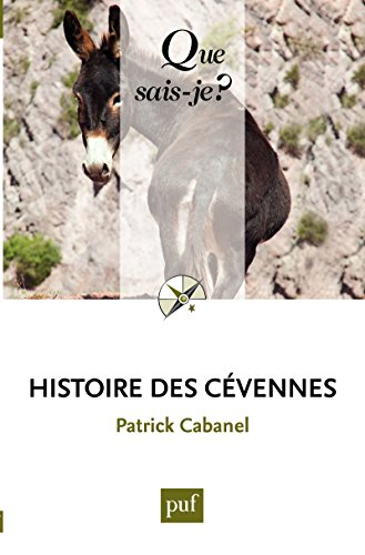 Histoire des Cévennes: « Que sais-je ? » n° 3342