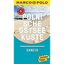 MARCO POLO Reiseführer Polnische Ostseeküste, Danzig: Reisen mit Insider-Tipps. Inklusive kostenloser Touren-App & Update-Service
