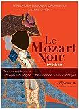 Le Mozart Noir [Import anglais]