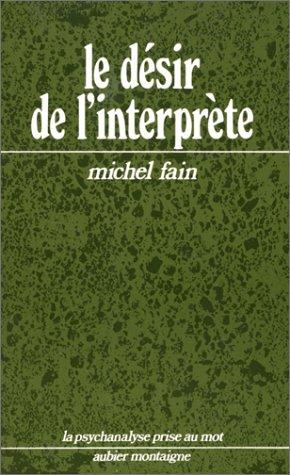 Le désir de l'interprète par Michel Fain