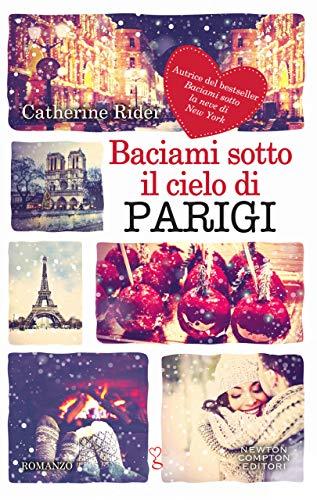 Baciami sotto il cielo di Parigi di [Rider, Catherine]