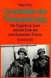 Geschichte des Vietnamkriegs. Die Tragödie in Asien und das Ende des amerikanischen Traums