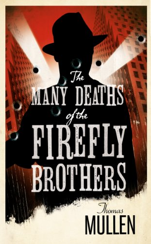 The Many Deaths of the Firefly Brothers (English Edition)