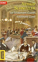 Le lieutenant Gustel : Leutnant Gustl : Edition bilingue français-allemand