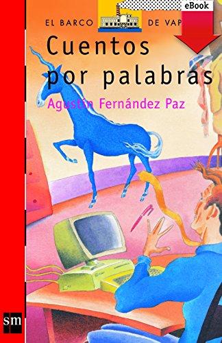 Cuentos por palabras (eBook-ePub) por Agustín Fernández Paz
