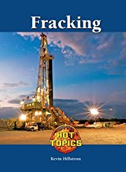Fracking (Hot Topics (Lucent))